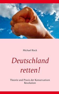Deutschland retten! (eBook, ePUB)