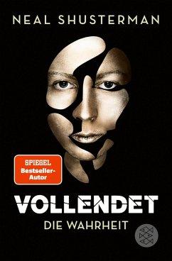 Die Wahrheit / Vollendet Bd.4 (eBook, ePUB) - Shusterman, Neal