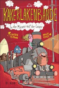 In der Mauer auf der Lauer / Die Kakerlakenbande Bd.2 (eBook, ePUB) - Tielmann, Christian