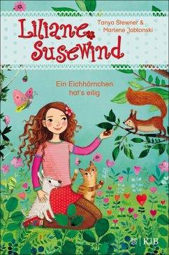 Ein Eichhörnchen hat's eilig / Liliane Susewind ab 6 Jahre Bd.9 (eBook, ePUB) - Stewner, Tanya; Jablonski, Marlene