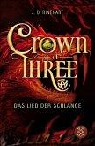 Das Lied der Schlange / Crown of Three Bd.2 (eBook, ePUB)