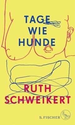Tage wie Hunde (eBook, ePUB) - Schweikert, Ruth