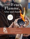 Feuer, Flamme, Glut und Zunder (eBook, PDF)