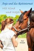 Anja und das Reitinternat - Mit Kind und Kegel (eBook, ePUB)