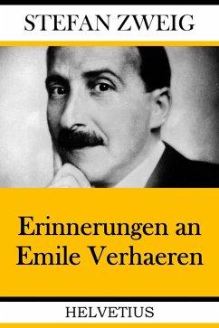Erinnerungen an Emile Verhaeren (eBook, ePUB) - Zweig, Stefan