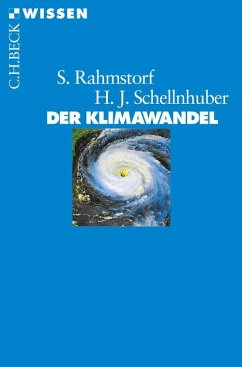 Der Klimawandel (eBook, ePUB) - Rahmstorf, Stefan; Schellnhuber, Hans Joachim