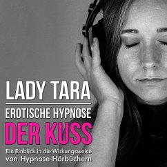 Erotische Hypnose: Der Kuss (MP3-Download)