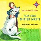 Mein Hund Mister Matti (MP3-Download)