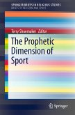 The Prophetic Dimension of Sport (eBook, PDF)