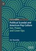 Political Scandal and American Pop Culture (eBook, PDF)