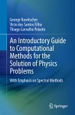 An Introductory Guide to Computational Methods for the Solution of Physics Problems (eBook, PDF)