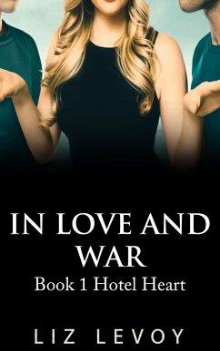 In Love and War (eBook, ePUB) - Levoy, Liz
