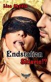 Endstation Sklavin?! (eBook, ePUB)