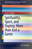 Spirituality, Sport, and Doping: More than Just a Game (eBook, PDF)