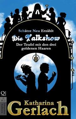 Die Talkshow (eBook, ePUB) - Gerlach, Katharina