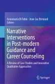 Narrative Interventions in Post-modern Guidance and Career Counseling (eBook, PDF)