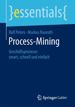 Process-Mining (eBook, PDF) - Peters, Ralf; Nauroth, Markus