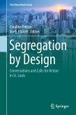 Segregation by Design (eBook, PDF)
