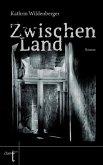 ZwischenLand (eBook, ePUB)