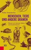 Menschen, Tiere und andere Dramen (eBook, ePUB)