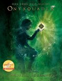 Onyxquader / Das Erbe der Macht Bd.13 (eBook, ePUB)