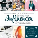 So wird man Influencer! (MP3-Download)