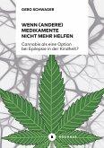 Wenn (andere) Medikamente nicht mehr helfen (eBook, PDF)