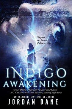 Indigo Awakening (The Hunted, #1) (eBook, ePUB) - Dane, Jordan