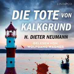 Die Tote von Kalkgrund (MP3-Download) - Neumann, H. Dieter