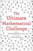 The Ultimate Mathematical Challenge: Over 365 puzzles to test your wits and excite your mind (eBook, ePUB)