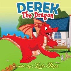 Derek the Dragon (Bedtime childrens books for kids, early readers)