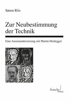 Zur Neubestimmung der Technik (eBook, PDF) - Riis, Søren