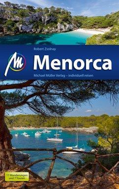 Menorca Reiseführer Michael Müller Verlag (eBook, ePUB) - Zsolnay, Robert