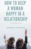 How to Keep a Woman Happy in a Relationship (eBook, ePUB)