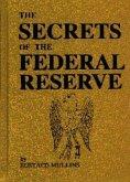 The Secrets of the Federal Reserve (eBook, ePUB)