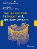 Lower Gastrointestinal Tract Surgery: Vol.1, Laparoscopic procedures