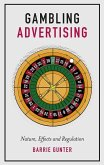 Gambling Advertising: Nature, Effects and Regulation