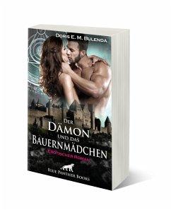 Der Dämon und das Bauernmädchen   Erotischer Roman - Bulenda, Doris E. M.
