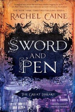 Sword and Pen - Caine, Rachel