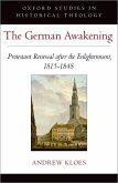 The German Awakening: Protestant Renewal After the Enlightenment, 1815-1848