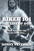 Biker 101: The Life of Don: The Trilogy: II of III