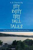 Itty Bitty Tiny Tall Tales