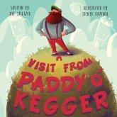 A Visit From Paddy O'Kegger