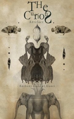 The Curious Artifact - Gauci, Anthony Gabriel