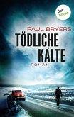 Tödliche Kälte (eBook, ePUB)