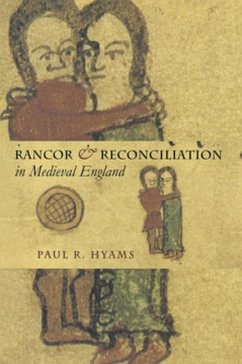Rancor and Reconciliation in Medieval England (eBook, PDF)