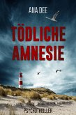 Tödliche Amnesie (eBook, ePUB)