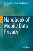 Handbook of Mobile Data Privacy (eBook, PDF)