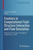 Frontiers in Computational Fluid-Structure Interaction and Flow Simulation (eBook, PDF)