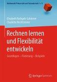 Rechnen lernen und Flexibilität entwickeln (eBook, PDF)